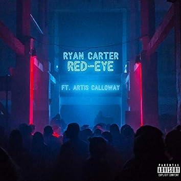 Red-Eye (feat. Artis Calloway)