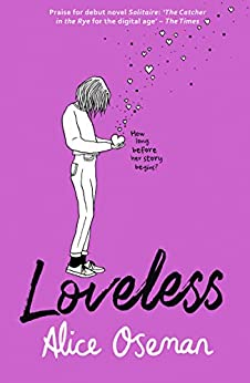 Loveless by [Alice Oseman]