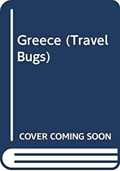 Greece (Travel Bugs) 0671879022 Book Cover