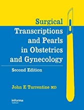 Surgical Transcriptions and Pearls in Obstetrics and Gynecology