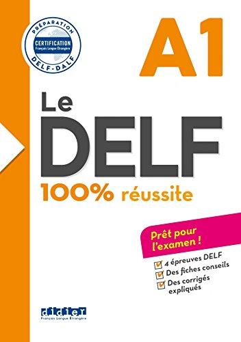 Le DELF - 100% réussite - A1  - Livre - Version numérique epub (DELF A1) (French Edition)
