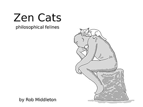 Zen Cats: a collection of philosophical felines (English Edition)