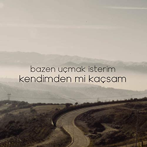 Bazen Uçmak İsterim feat. Berkay Pehlevan