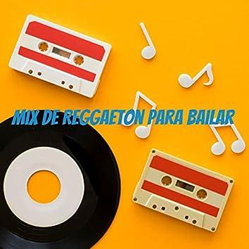 Mix De Reggaeton Para Bailar