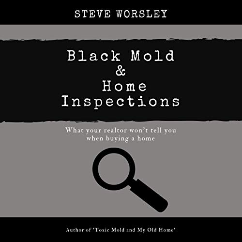 Black Mold and Home Inspections  By  cover art