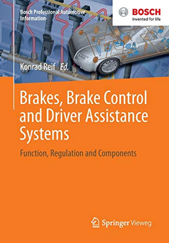 Brakes, Brake Control and Driver Assistance Systems: Function, Regulation...