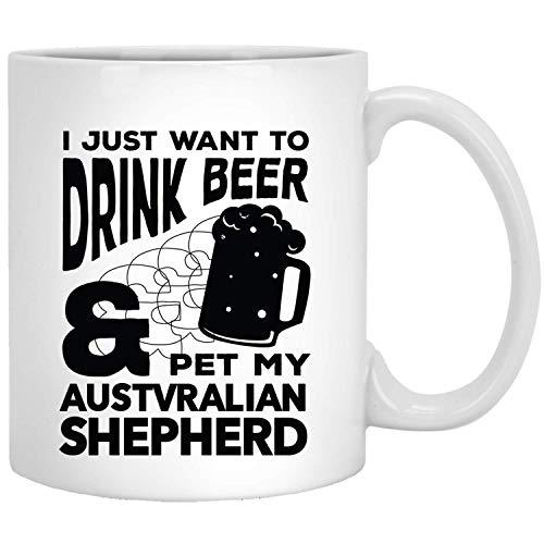 Ik wil gewoon bier en huisdier drinken mijn Australische herder grappige honden geschenken witte mok