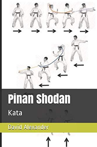 Pinan Shodan: Kata (Shukokai Kata Booklet Series, Band 1)