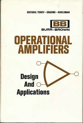 Operational Amplifiers; Design and Applications