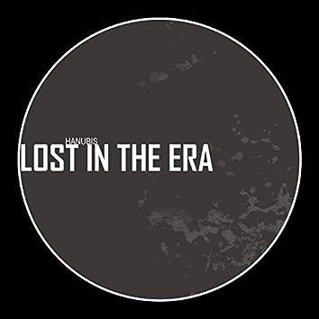 Lost In The Era