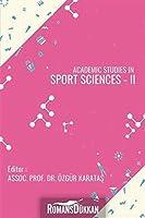 Academic Studies in Sport Sciences - II