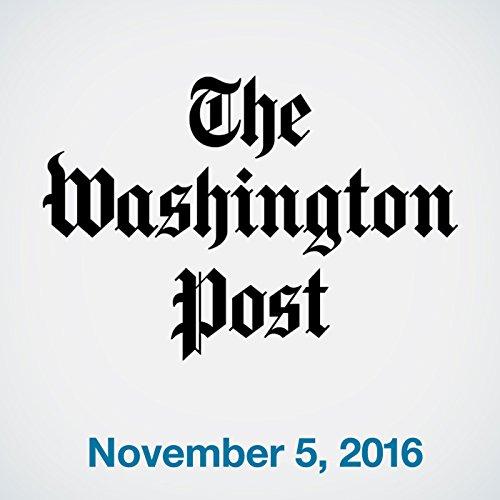 Top Stories Daily from The Washington Post, November 05, 2016 copertina