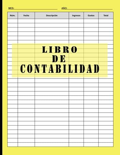 Libro de Contabilidad: Cuaderno para las cuentas de ingresos y gastos para autónomos y empresas 110 Paginas