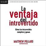 La ventaja del introvertido [The Introvert's Edge] audiobook cover art