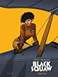 Black Squaw - Tome 1 - Night Hawk