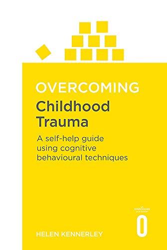 Overcoming Childhood Trau
