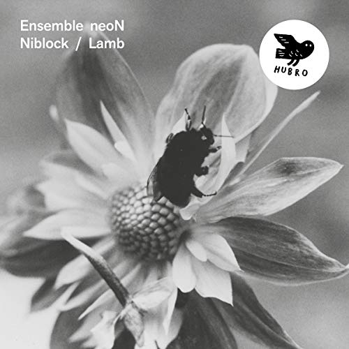 Ensemble Neon - Niblock & Lamb