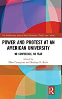 Power and Protest at an American University: No Confidence, No Fear (The Mobilization Series on Social Movements, Protest, and Culture)