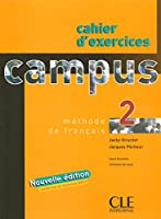 Campus 2: Cahier D'exercices