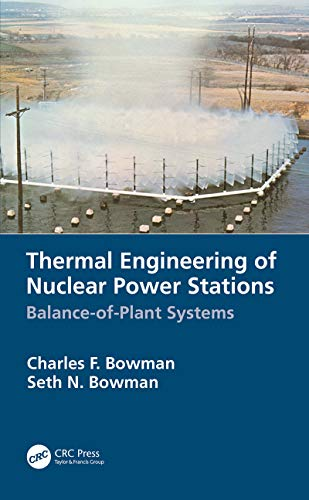 Thermal Engineering of Nuclear Power Stations: Balance-of-Plant Systems