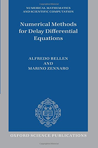 Numerical Methods for Delay Differential Equations (Numerical Mathematics and Scientific Computation)