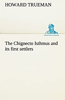 The Chignecto Isthmus and Its First Settlers
