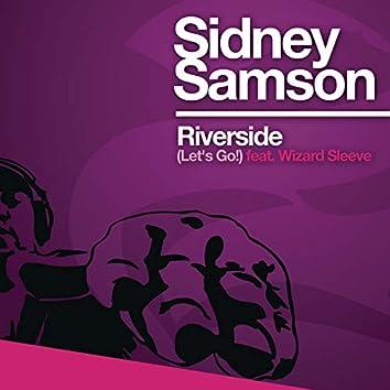 Riverside (Let's Go)