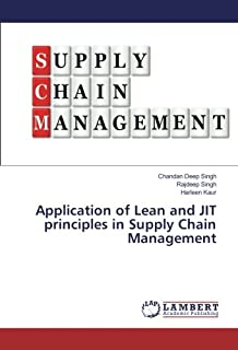 Application of Lean and JIT principles in Supply Chain Management