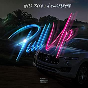 Pull Up (feat. Wild Rico)