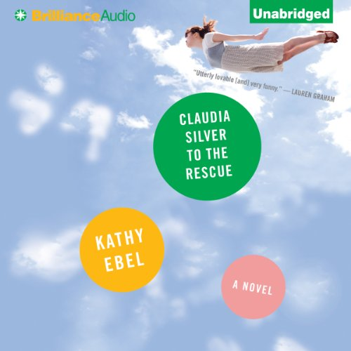 Claudia Silver to the Rescue audiobook cover art