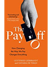 The Pay Off: How Changing the Way We Pay Changes Everything (English Edition)