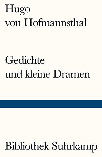 Gedichte und kleine Dramen (Bibliothek Suhrkamp)