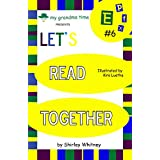 Let's Read Together - EP EF EX Words: Learn to Read with Grandma (E Series Book 6) (English Edition)