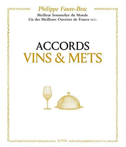 Accords vins et mets, selon Faure-Brac