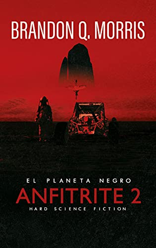 Anfitrite 2: El Planeta Negro: Hard Science Fiction PDF EPUB Gratis descargar completo