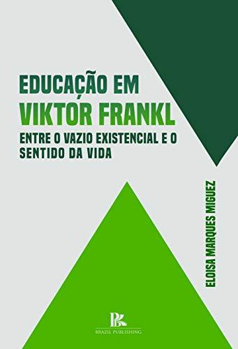 Educação em Viktor Frankl