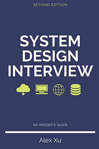 Compare Textbook Prices for System Design Interview – An insider's guide, Second Edition  ISBN 9798664653403 by Xu, Alex