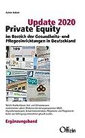 Update 2020: Private Equity im Bereich der Gesundheits- und Pflegeeinrichtungen in Deutschland