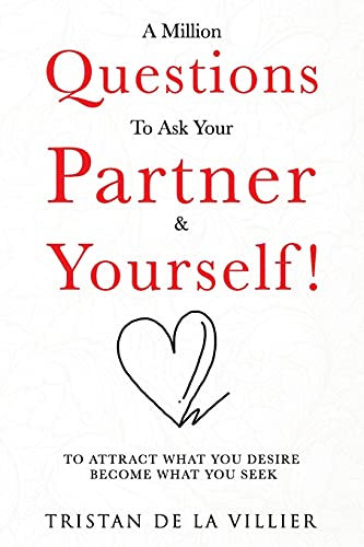 A Million Question To Ask Your Partner & Yourself!