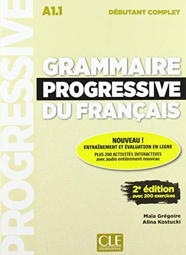 Grammaire progressive du français - Niveau débutant complet - 2ème édition. Buch + CD + Web-App: 2ème édition