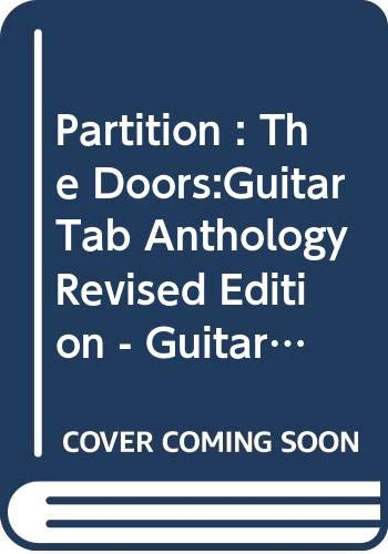 Partition : The Doors:Guitar Tab Anthology Revised Edition - Guitare Tablatures - Book Only TAB(S) 128pp