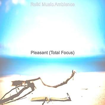 Pleasant (Total Focus)