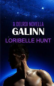Galinn (Delroi Novella Book 1) by [Loribelle Hunt]