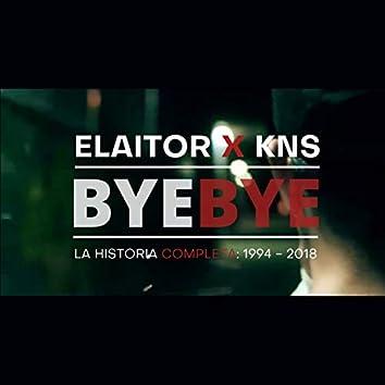 "Bye Bye ""La Historia Completa: 1994 - 2018"""