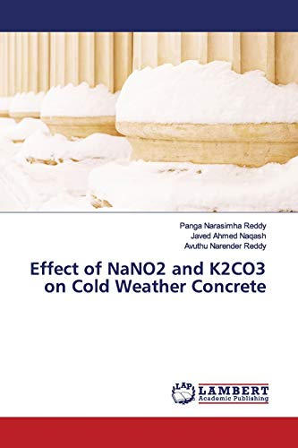 Effect of NaNO2 and K2CO3 on Cold Weather Concrete