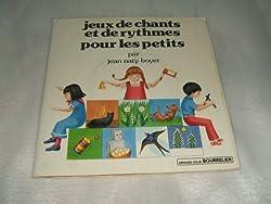 jeux de chants et de rythmes pour les petits par JEAN NATY-BOYER