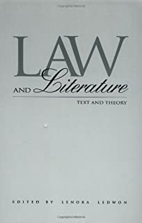 Law and Literature: Text and Theory