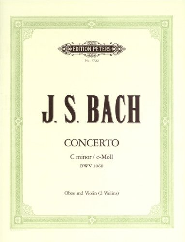 Partition classique EDITION PETERS BACH JOHANN SEBASTIAN - CONCERTO FOR VIOLIN & OBOE - OBOE(S) AND OTHER INSTRUMENTS Hautbois