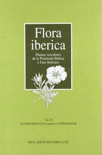 Flora ibérica: Plumbaginaceae (partim)-Capparaceae
