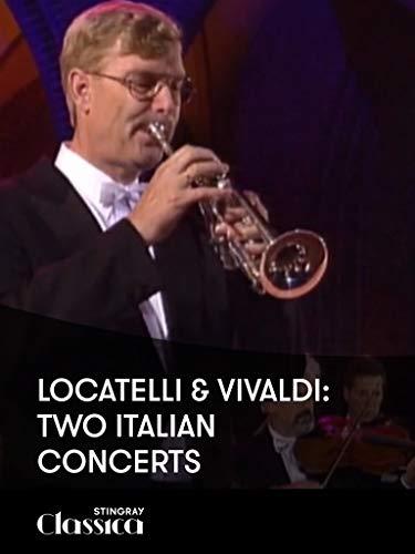 Locatelli and Vivaldi: Zwei Italienische Konzerte